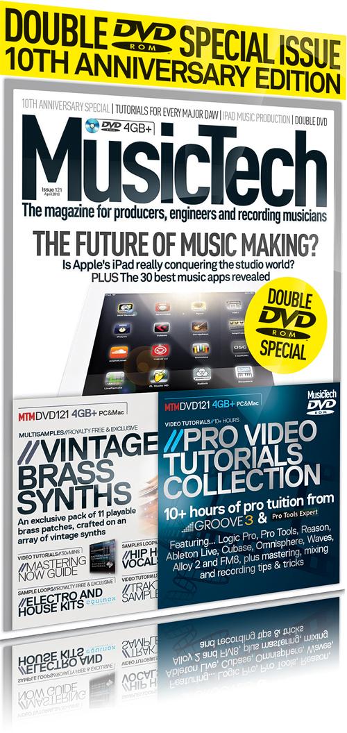 Music Tech Magazine Issue 121 - Tenth Anniversary Special - MusicTech