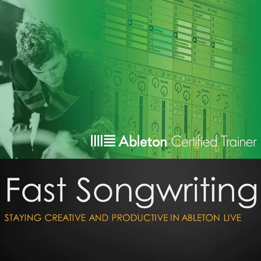 fast songwriting with ableton live