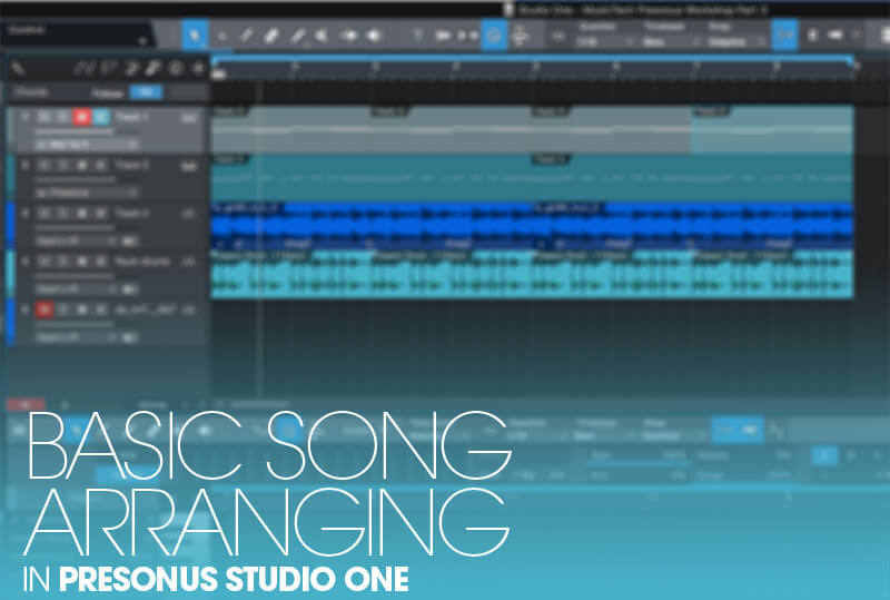 Basic song arranging in Studio One