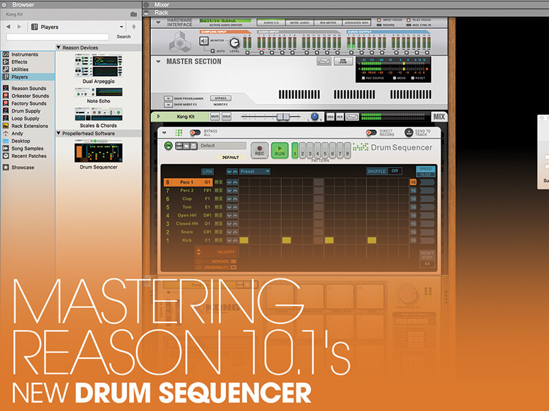 Mastering Reason 10.1's New Drum Sequencer