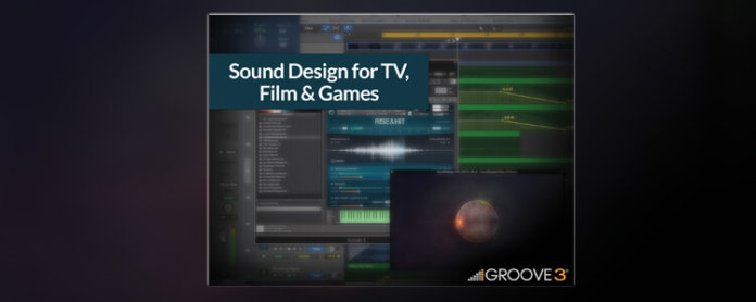 Sound Design for TV, Film and Games - Featured Image