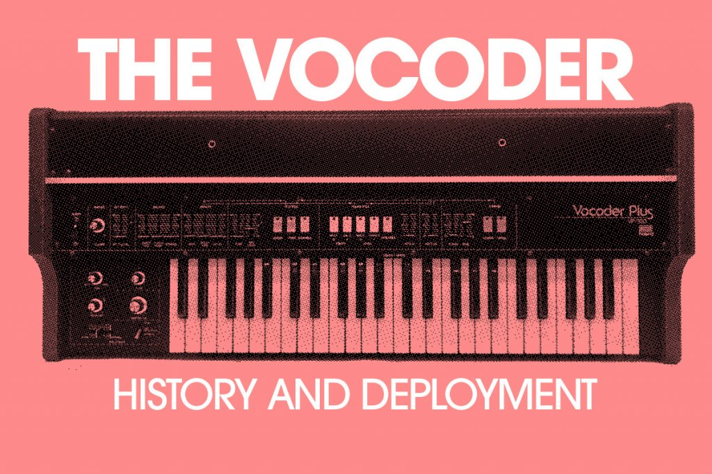 The history of the Vocoder main image