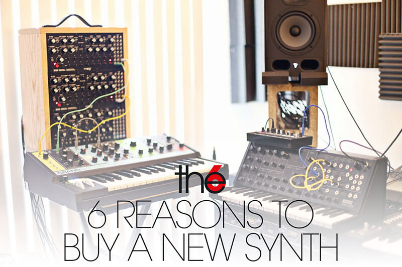 6 reasons why you should buy a new synth
