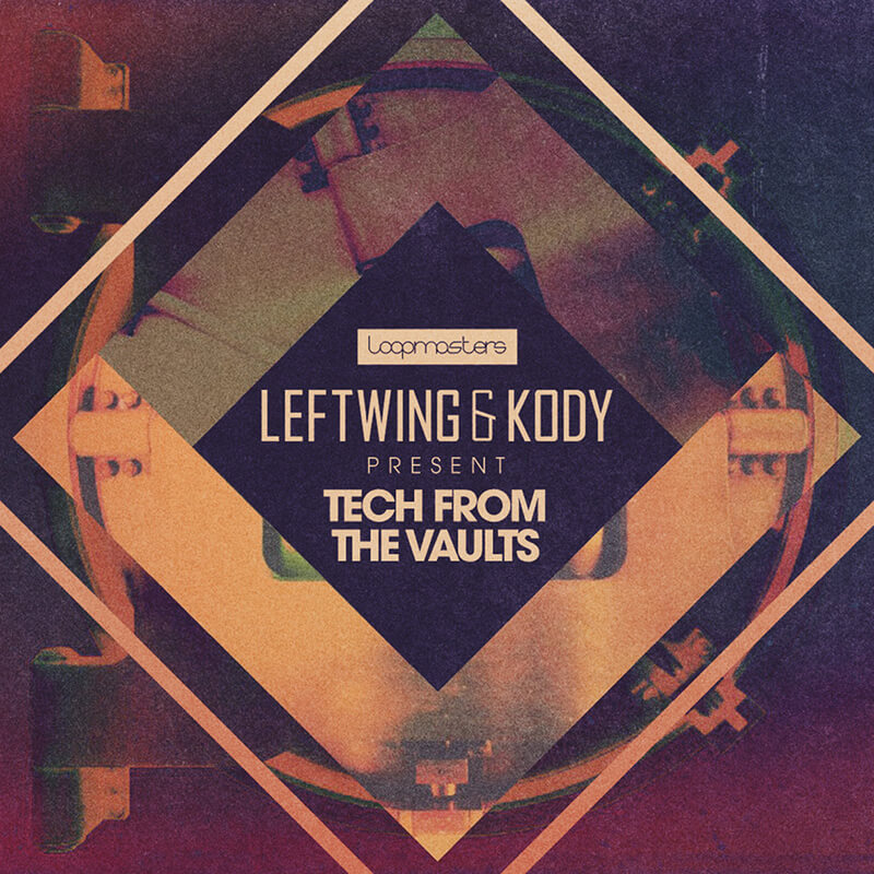 Leftwing & Kody Tech From The Vaults