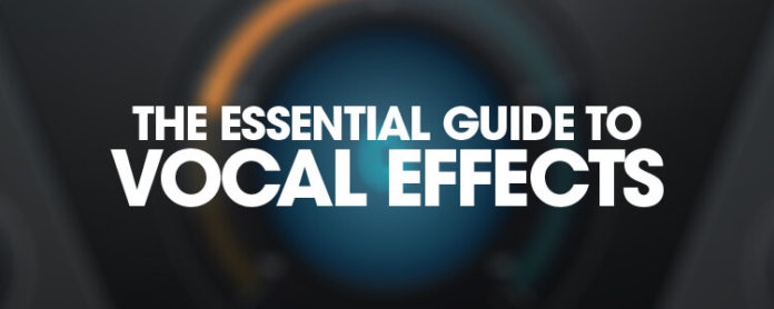 Essential Guide to Vocal Effects - Featured Image