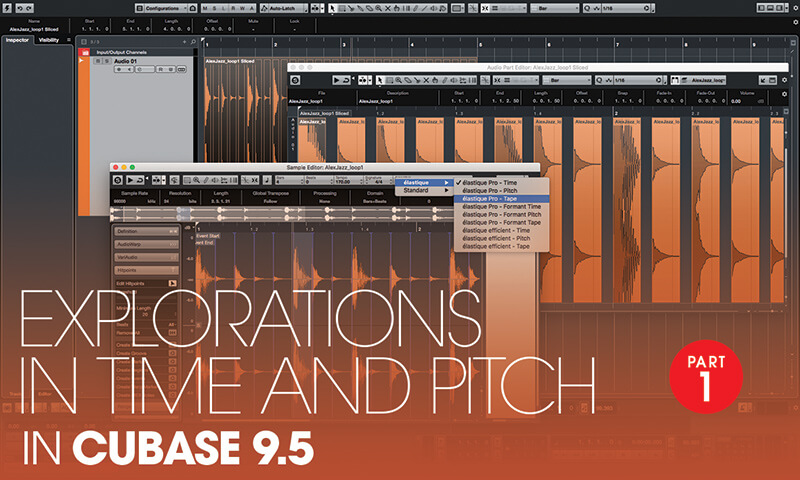 Exploring Time and Pitch in Cubase 9.5