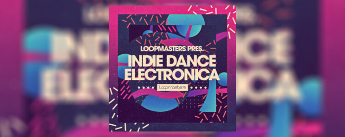 Loopmasters Indie Dance Electronica - Featured Image