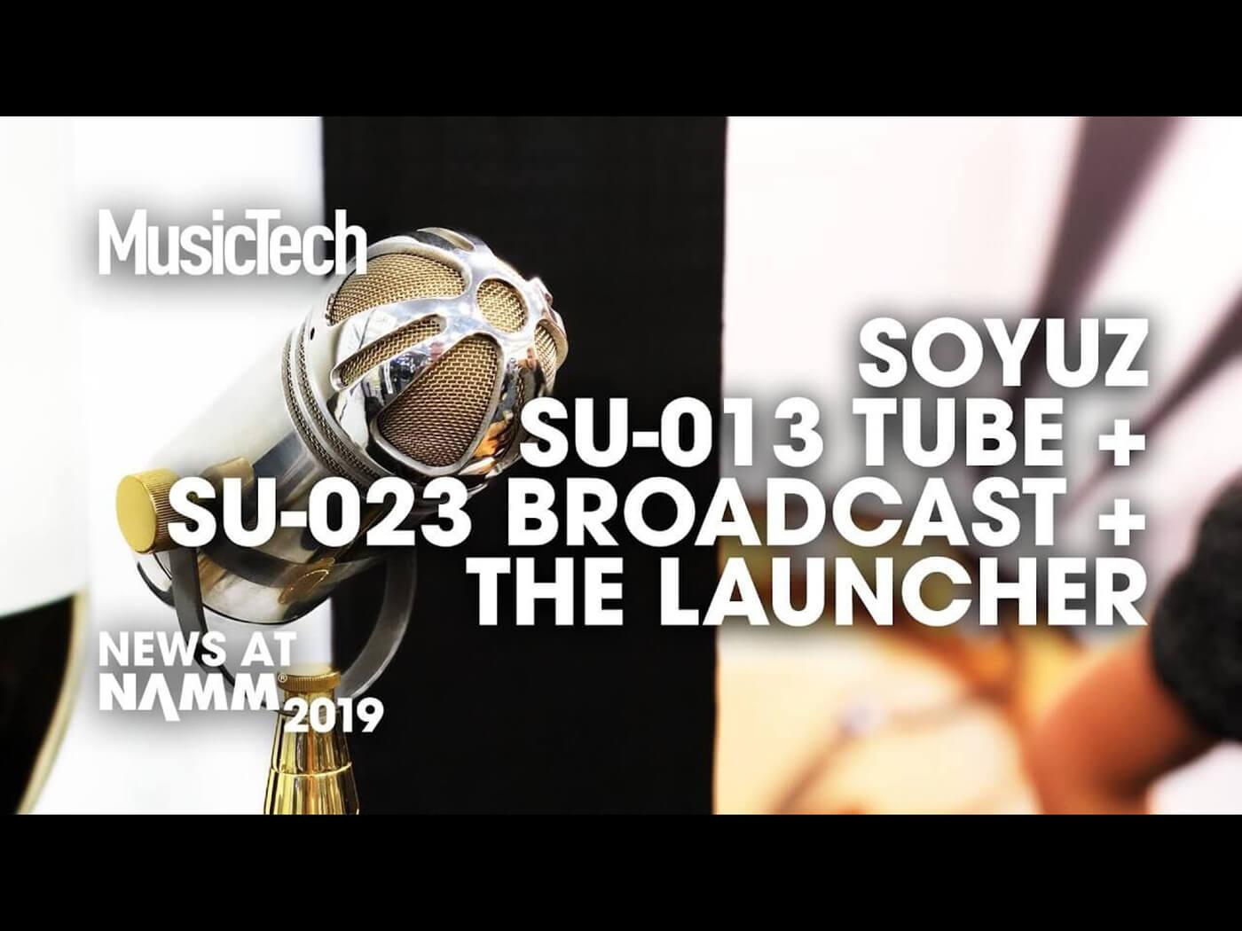 Soyuz Mics Namm