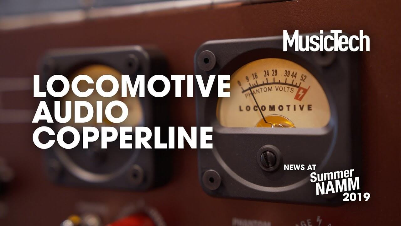Summer NAMM 2019 Video: Locomotive Audio's Copperline gives your mics new character