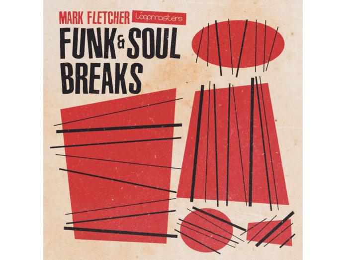 Loopmasters Mark Fletcher Funk & Soul Breaks