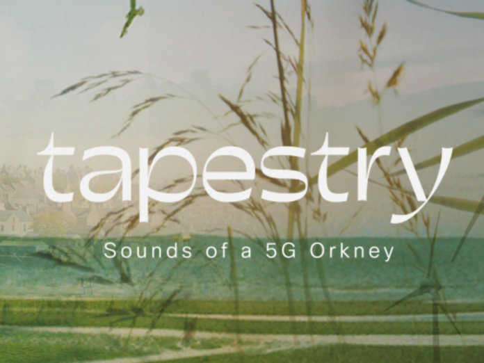 Orkney 5G sound project called Tapestry