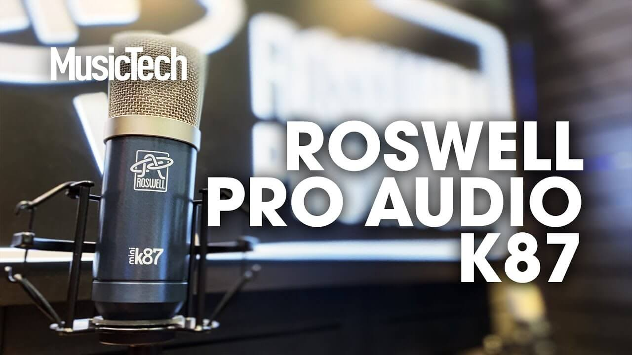Roswell Pro Audio aims for transparency with $400 Mini K87 mic - MusicTech