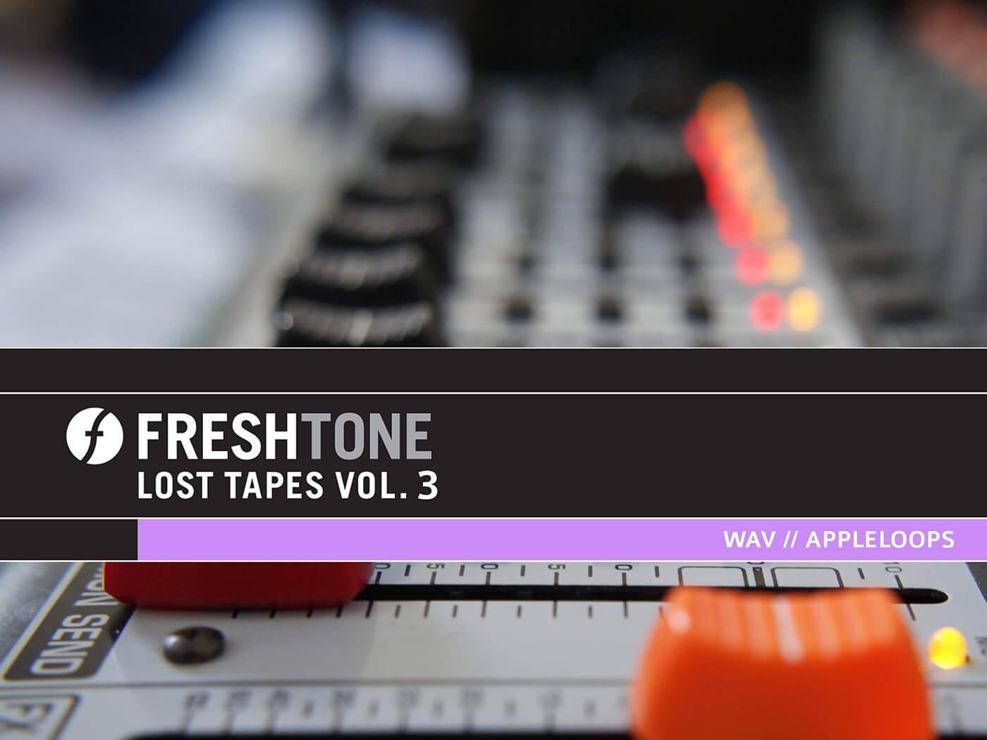 Freshtone Lost Tapes Vol. 3