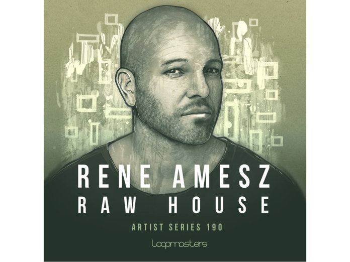 Rene Amesz Raw House Vol 1 By Loopmasters