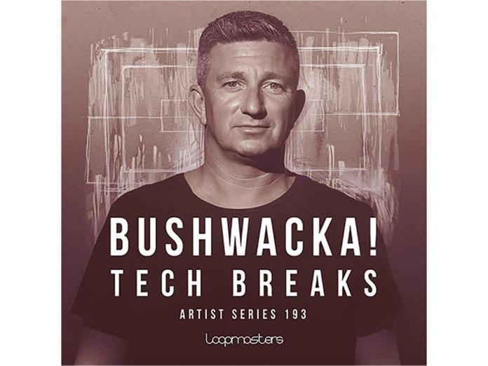 Bushwacka! Loopmasters