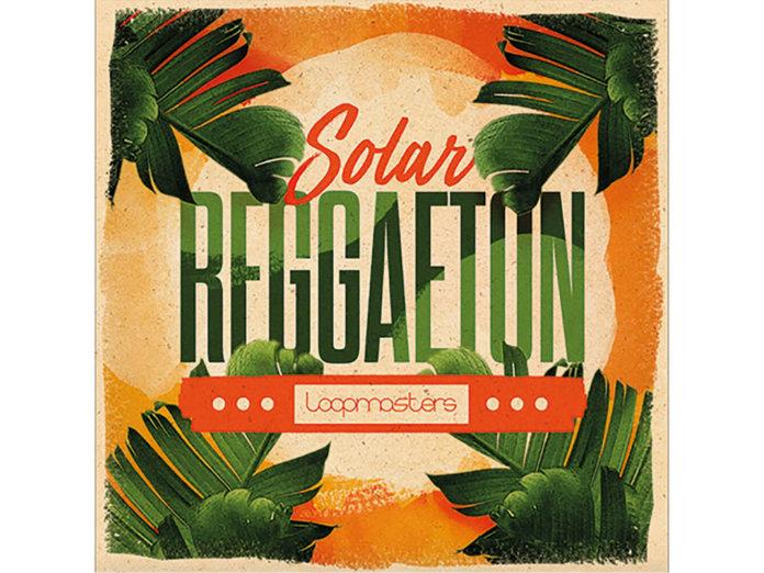 Solar Reggaeton Loopmasters