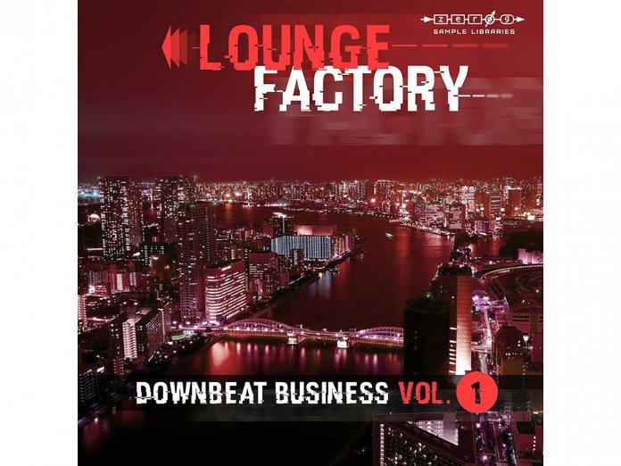 Zero-G Lounge Factory Downbeat Business Vol. 1