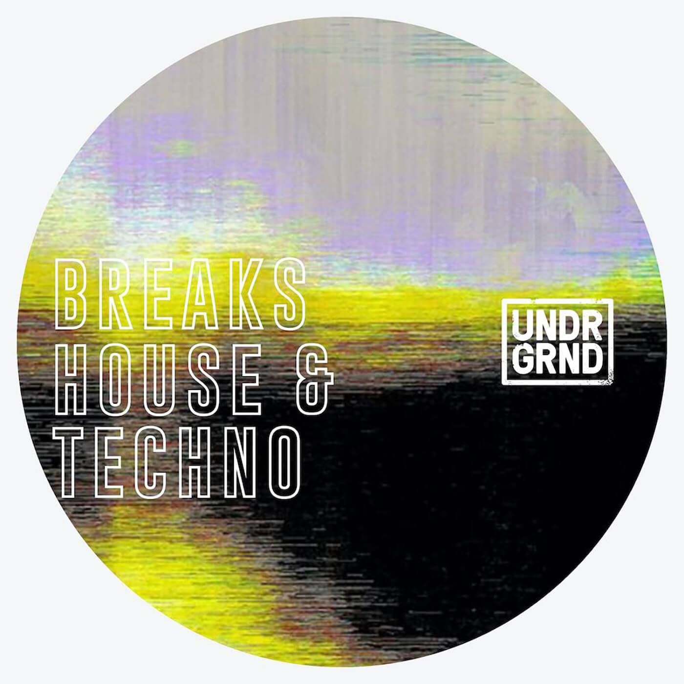Breaks House Techno