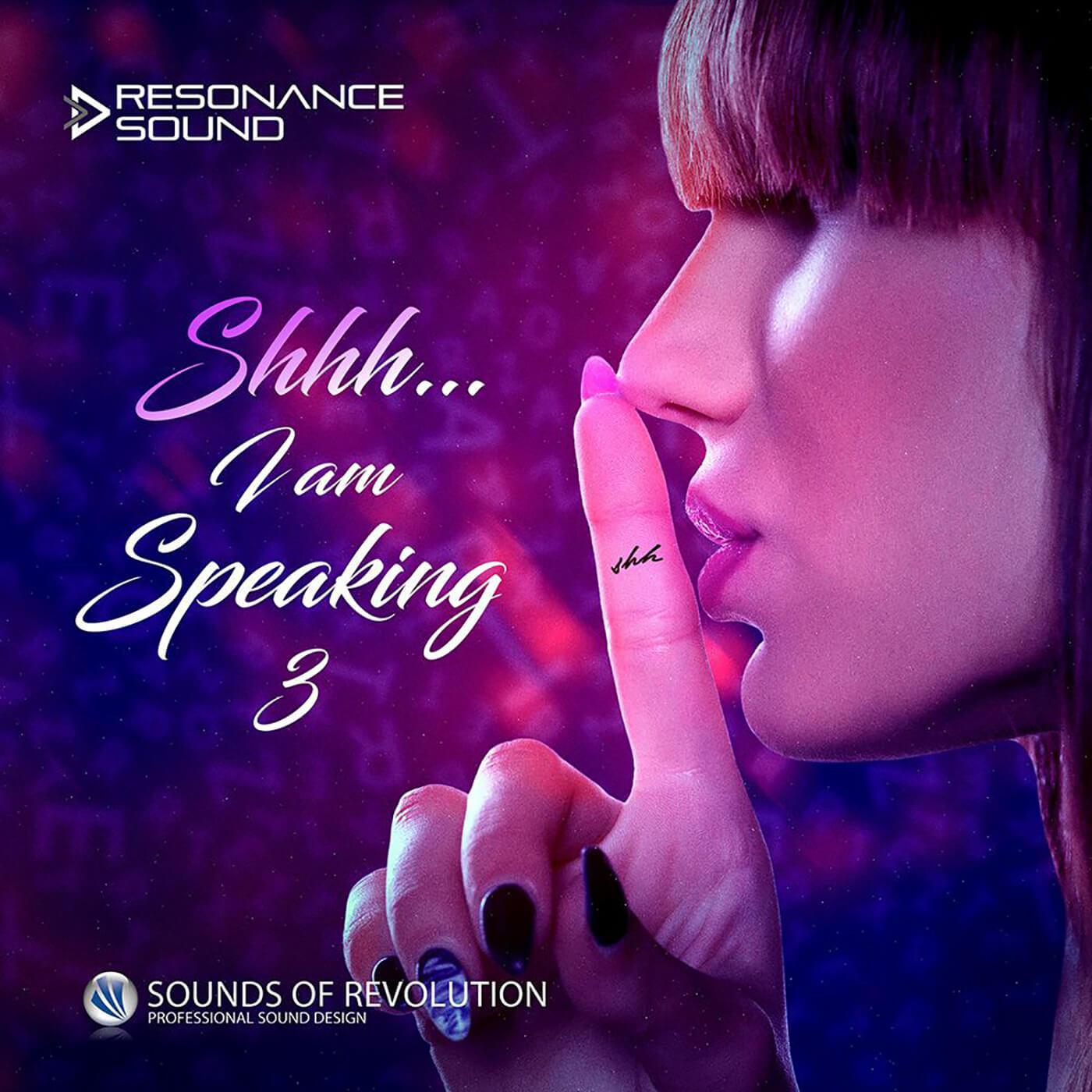 Resonance Sound - SOR Shhh I Am Speaking 3