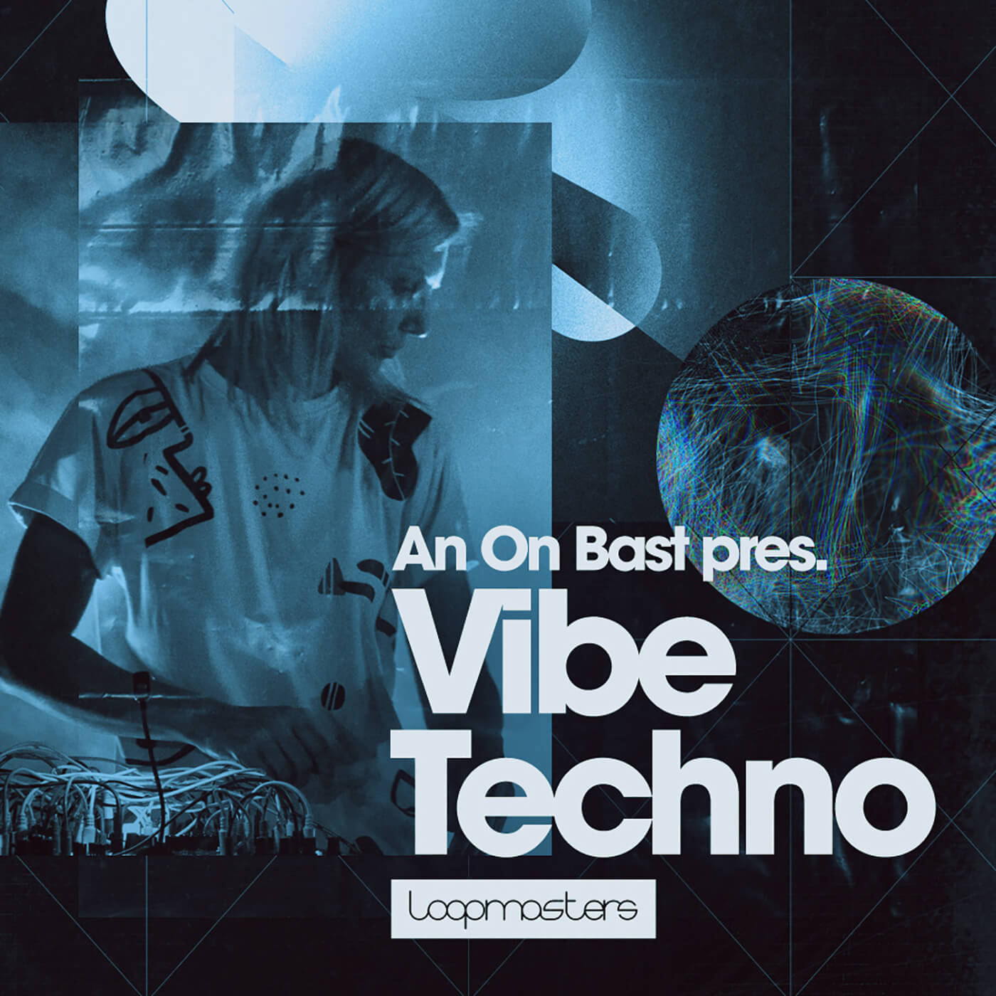 Loopmasters - An On Bast - Vibe Techno