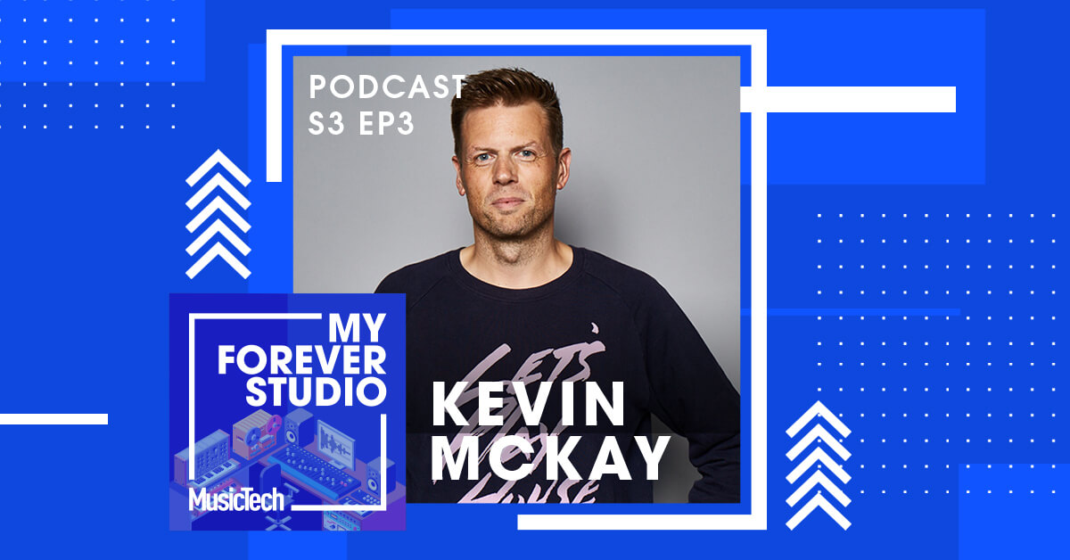 Podcast S3 Ep3: Kevin McKay takes two DAWs north of the wall | MusicTech