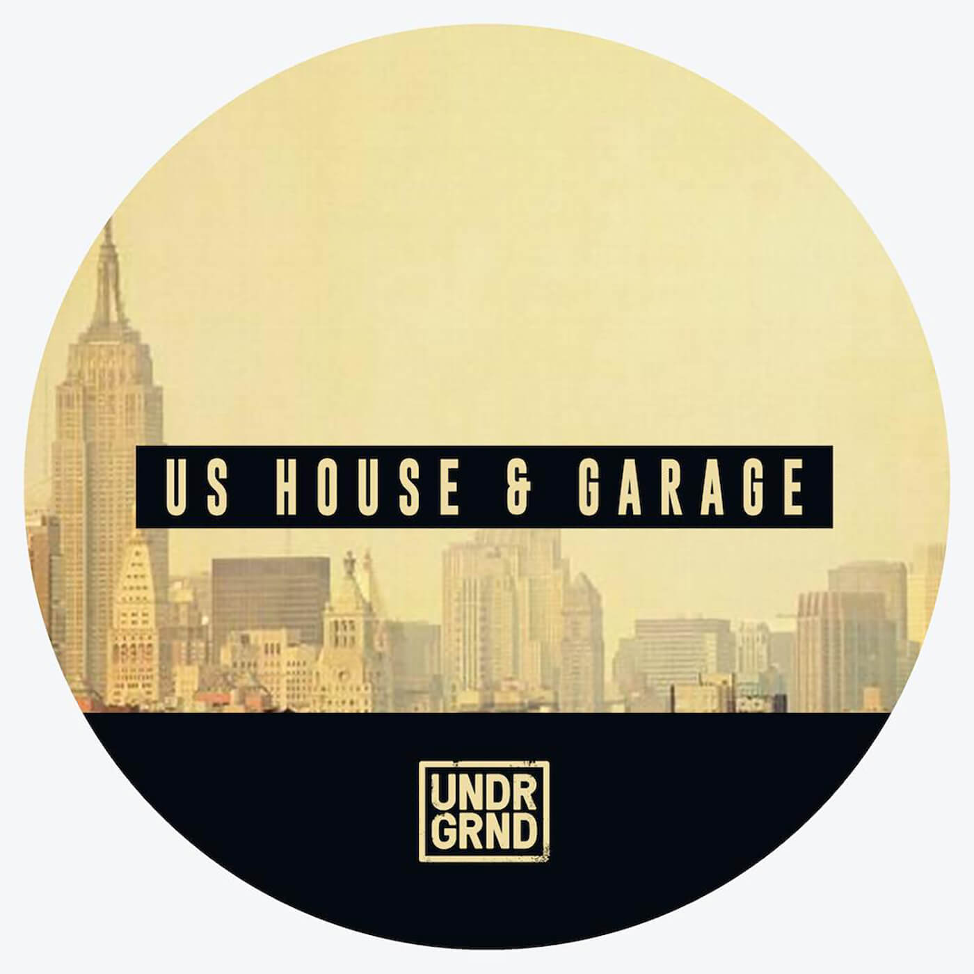 UNDRGRND SOUNDS - US House & Garage