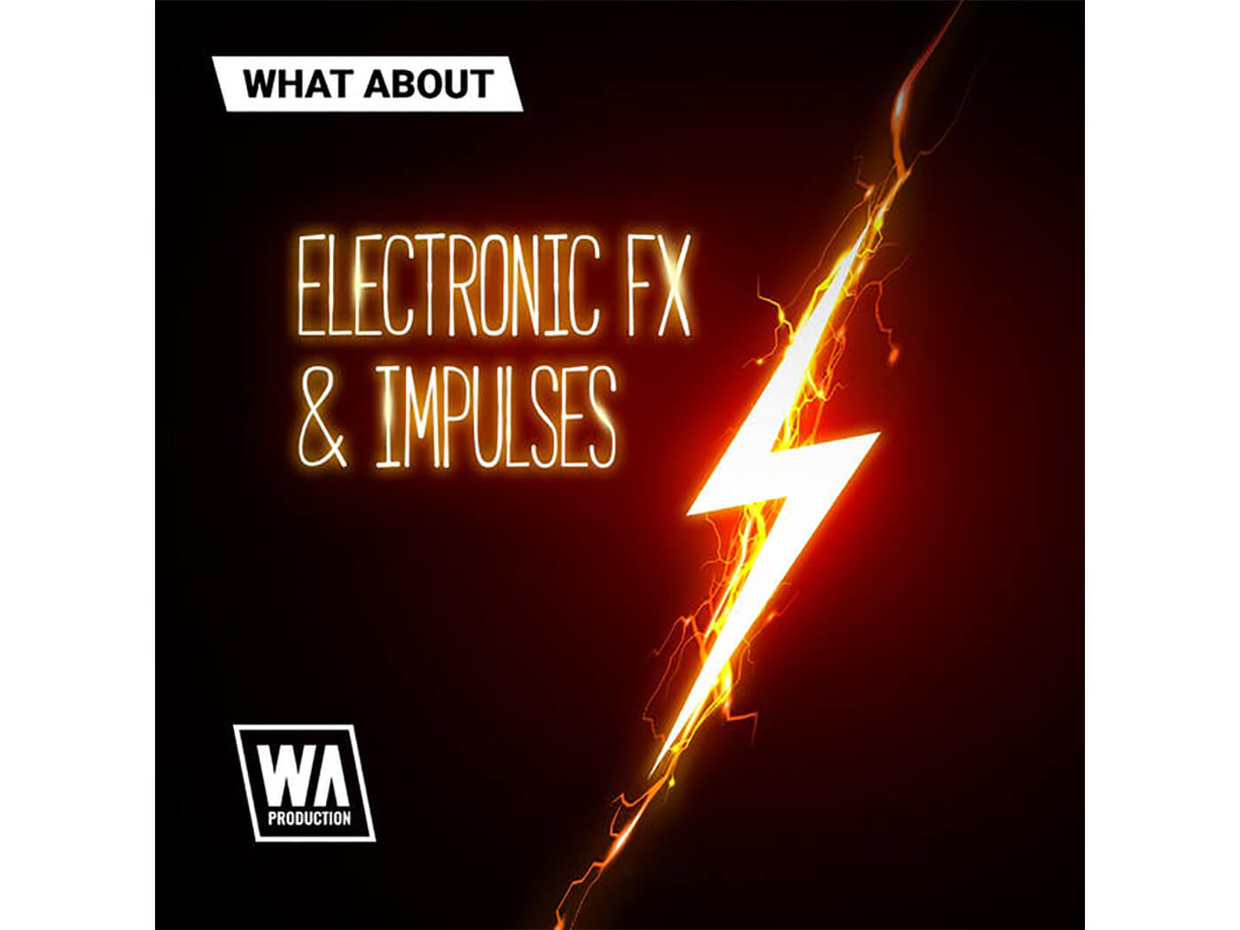 W.A.Production - Electronic FX & Impulses
